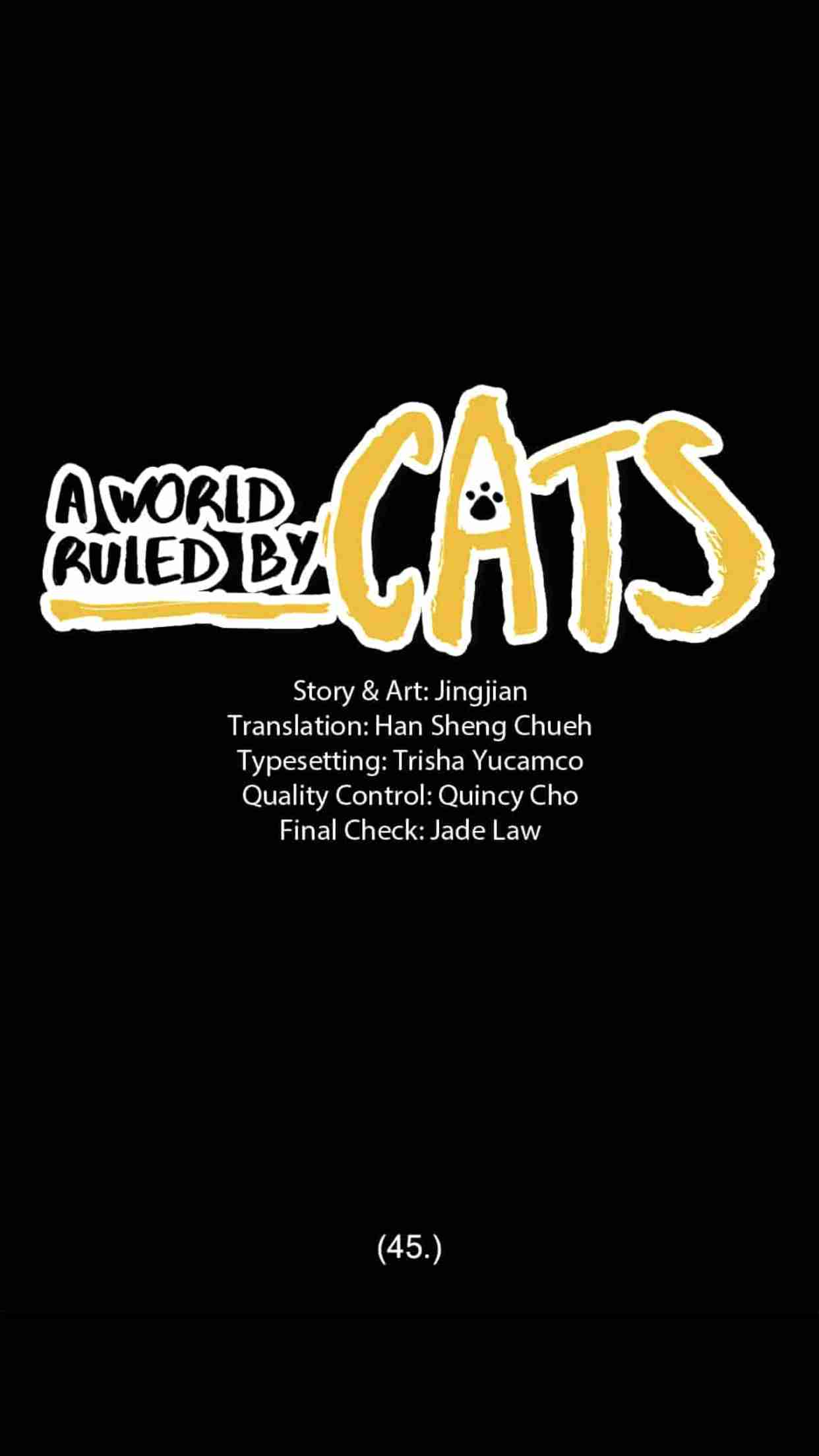 A World Ruled by Cats Ch.45