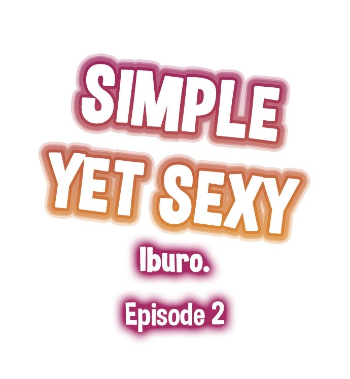 Simple yet sexy Ch.2