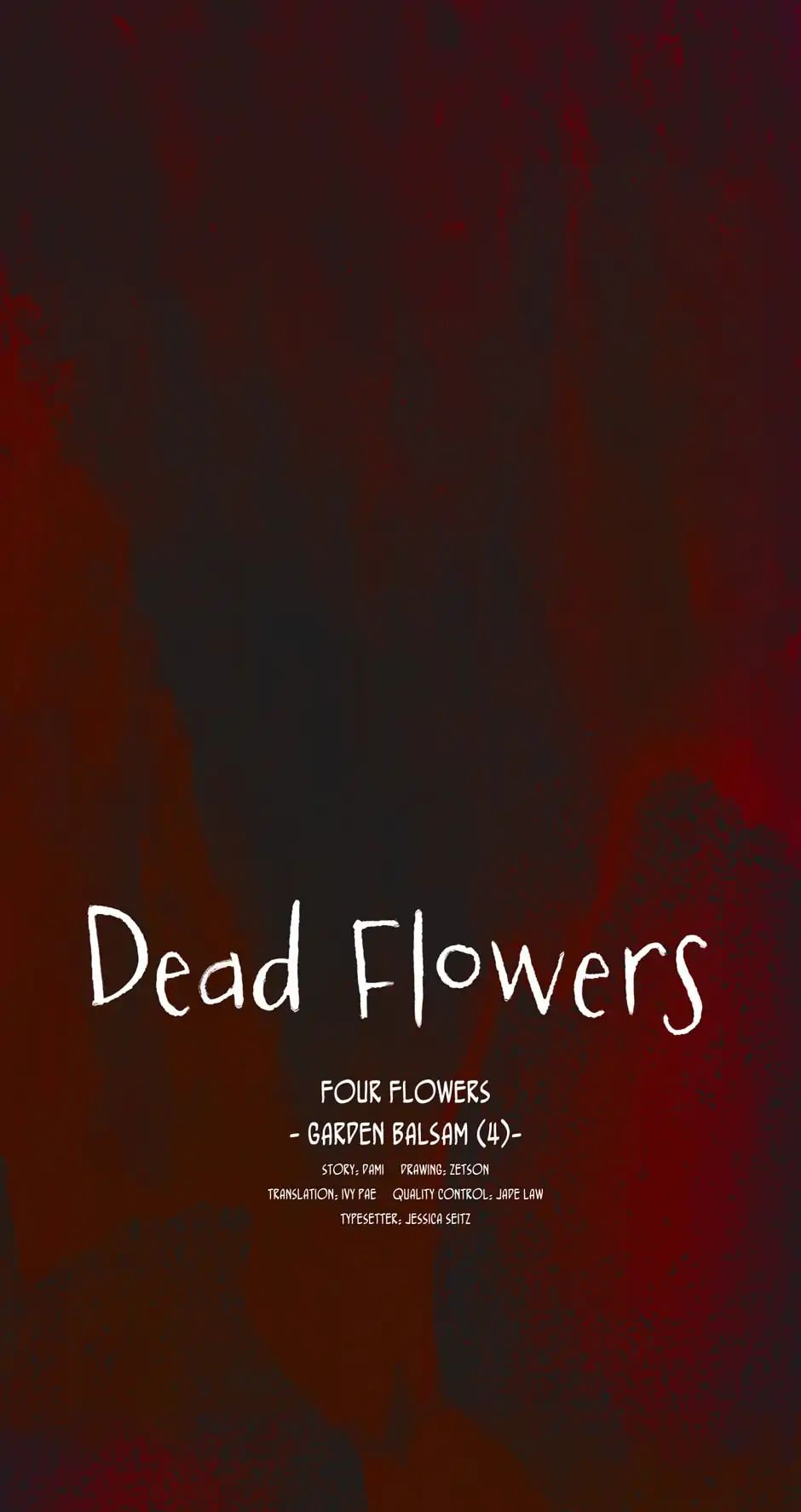 Dead Flowers Chapter 4: Four Flowers - Garden Balsam (4)